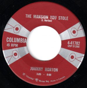 Johnny Horton - The Mansion You Stole 45 (Columbia Canada).jpg