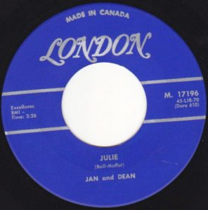 Jan & Dean - Julie 45 (London Canada).JPG