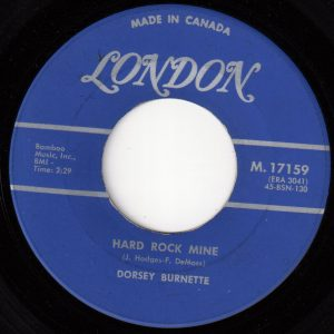 Dorsey Burnette - Hard Rock Mine 45 (London Canada).jpg