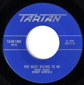 Bobby Curtola - You Must Belong To Me 45 (Tartan).jpg
