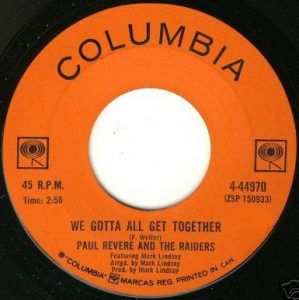 We Gotta All Get Together by Paul Revere And The Raiders