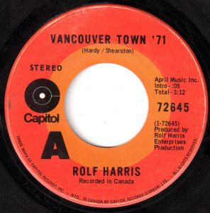 Vancouver Town '71 by Rolf Harris