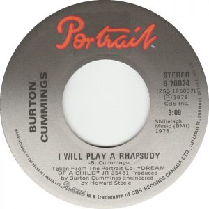 I Will Play A Rhapsody by Burton Cummings