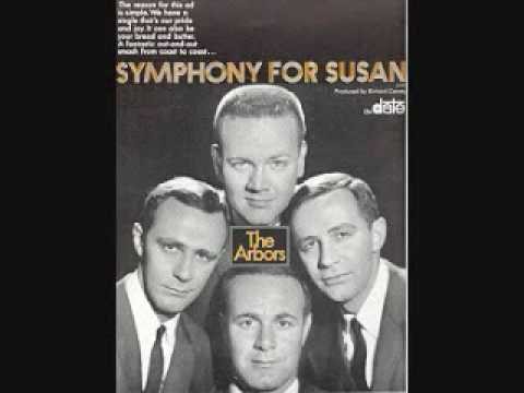A Symphony For Susan by The Arbors