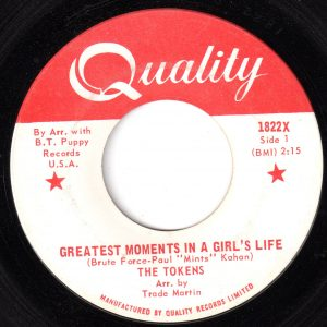 Greatest Moments In A Girls Life by The Tokens