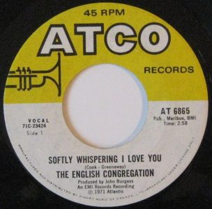 Softly Whispering I Love You by The English Congregation