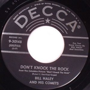 Don't Knock The Rock by Bill Haley And His Comets
