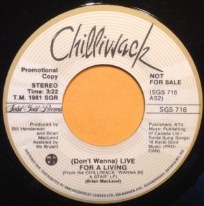 (Don't Wanna) Live For A Living by Chilliwack