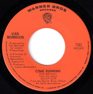 Come Running by Van Morrison