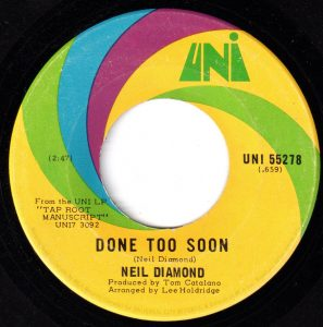 Done Too Soon by Neil Diamond