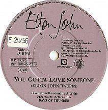 You've Gotta Love Someone by Elton John