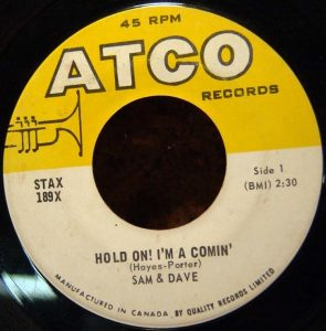 Hold On! I'm Comin' by Sam & Dave