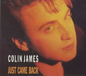 Just Came Back by Colin James