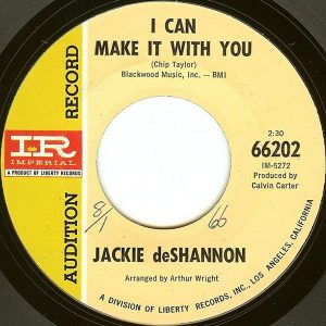 I Can Make It With You by Jackie DeShannon