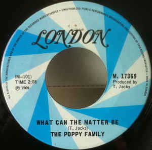What Can The Matter Be by the Poppy Family